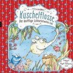 Hörbuchreview: Kuschelflosse – Der knifflige Schlürfofanten-Fall