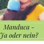 """Die """"böse"""" Manduca. Oder wie man die Manduca sinnvoll einsetzen kann"""