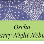Review – Oscha Starry Night Nebula