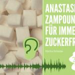 Review: Anastasia Zampounidis – Für immer zuckerfrei